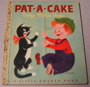 Image for Pat-A-Cake: A Baby's Mother Goose (Little Golden Book 422)