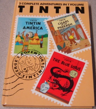 Image for The Adventures Of Tintin, Vol. 1: Tintin In America / Cigars Of The Pharaoh / The Blue Lotus (3 Complete Adventures In 1 Volume)