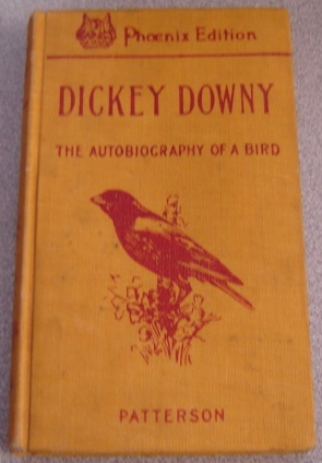 Image for Dickey Downy: The Autobiography Of A Bird; Phoenix Edition