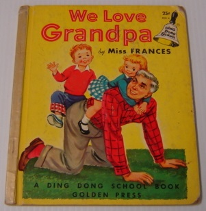 Image for We Love Grandpa (Ding Dong School Book)