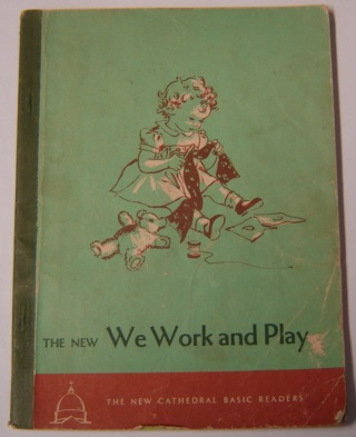 Image for The New We Work and Play (The New Cathedral Basic Readers)