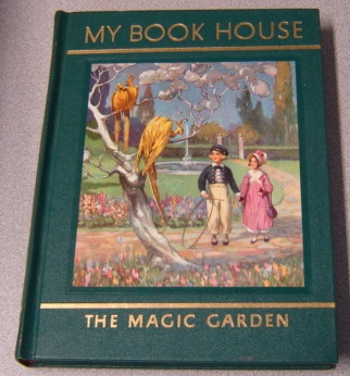 Image for The Magic Garden of My Book House (My Book House, Vol. 7)