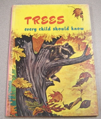 Image for Trees Every Child Should Know
