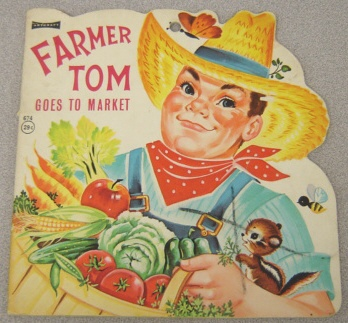 Image for Farmer Tom Goes To Market (Artcraft #674)