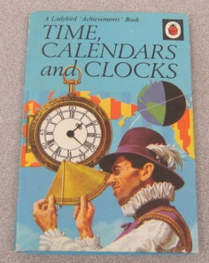Image for Time, Calendars and Clocks (Ladybird Achievements Book)