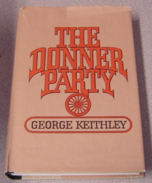 Image for The Donner Party; Signed