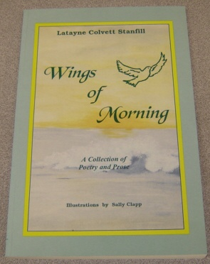 Image for Wings Of Morning:   A Collection of Poetry and Prose