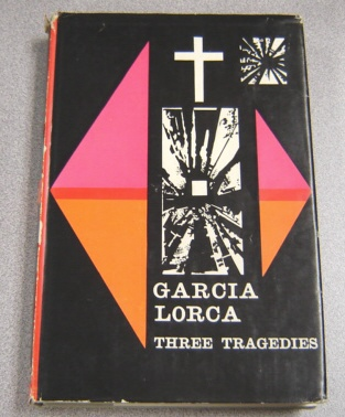 Image for Three Tragedies Of Federico Garcia Lorca: Blood Wedding, Yerma, Bernarda Alba