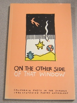 Image for On The Other Side Of That Window: California Poets In The Schools 1993 Statewide Poetry Anthology