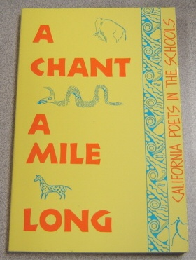 Image for A Chant A Mile Long: 1990 California Poets In The Schools Statewide Anthology
