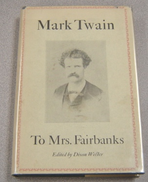 Image for Mark Twain to Mrs. Fairbanks