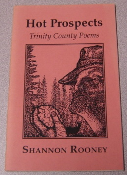 Image for Hot Prospects: Trinity County Poems; Signed