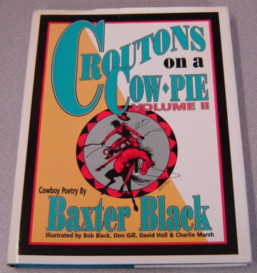 Image for Croutons On A Cow Pie, Volume II (2, Two) ; Signed
