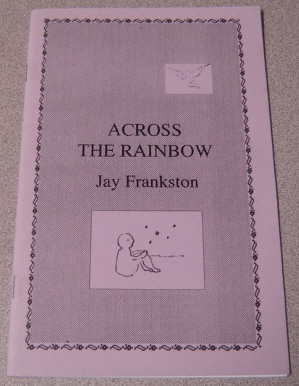 Image for Across The Rainbow; Signed