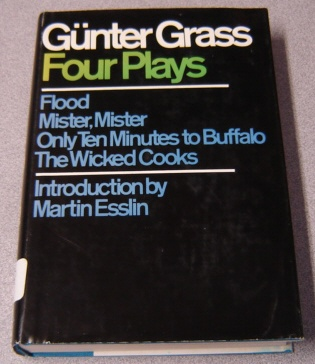 Image for Four Plays: Flood / Mister, Mister / Only Ten Minutes To Buffalo / The Wicked Cooks