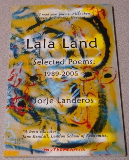 Image for Lala Land, Selected Poems: 1989-2005; Signed