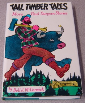 Image for Tall Timber Tales: More Paul Bunyan Stories