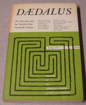 Image for Daedalus: The Historian and the World of the Twentieth Century, Vol. 100, No. 2, Spring 1971 (Journal of the American Academy of Arts and Sciences)