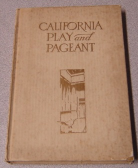 Image for California Play And Pageant