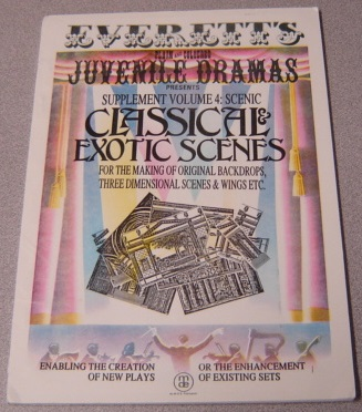Image for Classical and Exotic Scenes (Everett's Plain & Coloured Juvenile Dramas Presents Supplement Volume 4: Scenic)