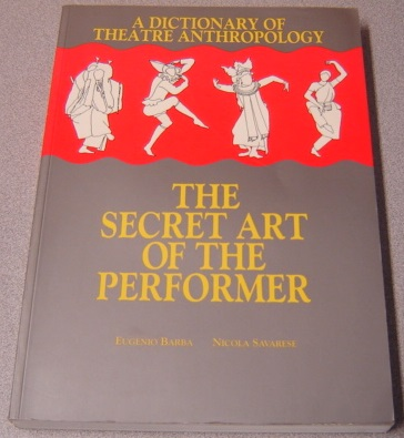 Image for A Dictionary Of Theatre Anthropology: The Secret Art Of The Performer