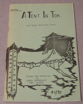 Image for More ... A Tent In Tok, And Other Selected Poems; Signed