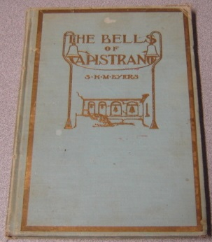 Image for The Bells Of Capistrano And Other Romances Of The Spanish Days In California; Signed