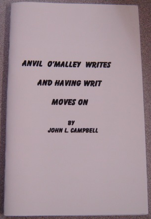 Image for Anvil O'Malley Writes And Having Writ Moves On; Signed