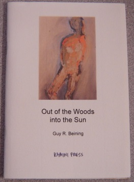 Image for Out Of The Woods Into The Sun (Kamini Press Art Series No. 1) ; Signed