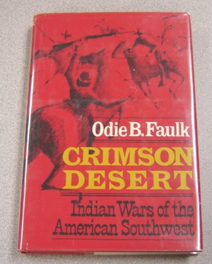 Image for Crimson Desert: Indian Wars Of The American Southwest; Signed