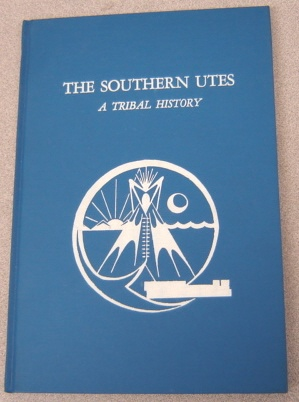Image for Southern Utes: A Tribal History