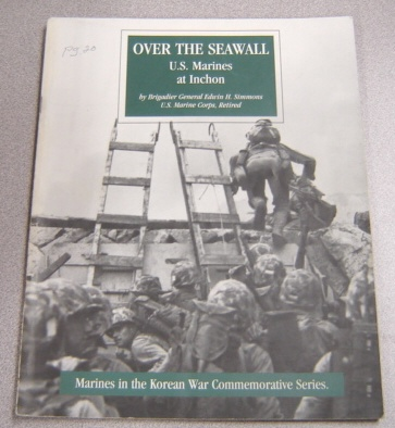 Image for Over the Seawall: U.S. Marines at Inchon (Marines in the Korean War Commemorative Series)