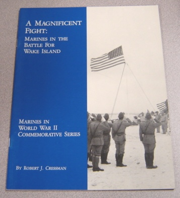 Image for Magnificent Fight: Marines in the Battle for Wake Island (Marines in World War II Commemorative Series)