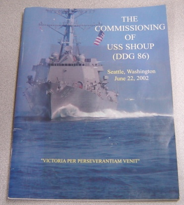Image for The Commissioning of USS Shoup (DDG 86) Seattle, Washington, June 22, 2002
