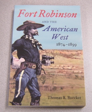 Image for Fort Robinson and the American West, 1874-1899
