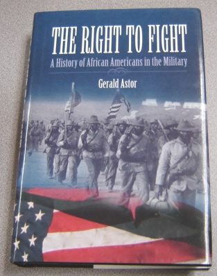 Image for The Right to Fight: A History of African Americans in the Military
