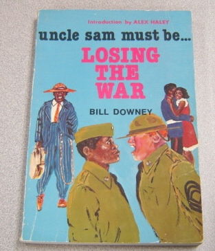 Image for Uncle Sam Must Be Losing the War: Black Marines of the 51st
