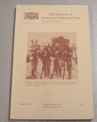 Image for Journal Of America's Military Past Volume XXVI No 1, Spring/Summer 1999, Whole Number 85