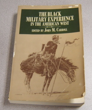 Image for The Black Military Experience In The American West