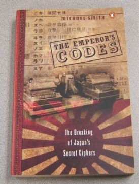 Image for The Emperor's Codes: The Breaking of Japan's Secret Ciphers