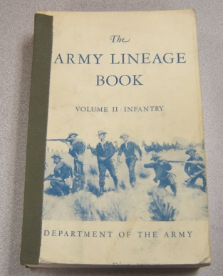 Image for The Army Lineage Book, Volume II: Infantry