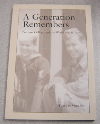 Image for A Generation Remembers: Pomona College and the World War II Years