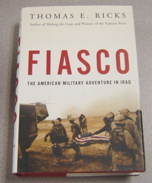 Image for Fiasco: The American Military Adventure in Iraq