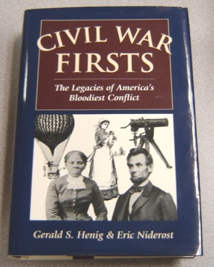 Image for Civil War Firsts: The Legacies of America's Bloodiest Conflict