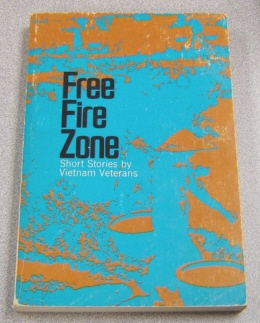 Image for Free Fire Zone: Short Stories By Vietnam Veterans