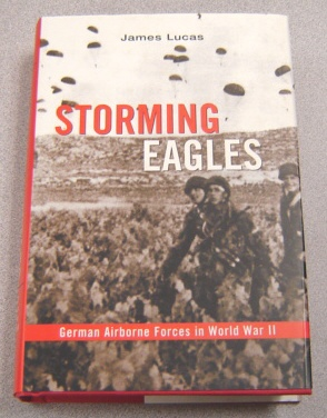 Image for Storming Eagles: German Airborne Forces in World War II