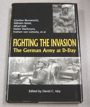 Image for Fighting the Invasion: The German Army at D-Day
