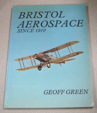 Image for Bristol Aerospace Since 1910