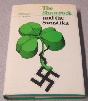 Image for The Shamrock and the Swastika: German Espionage in Ireland in World War II