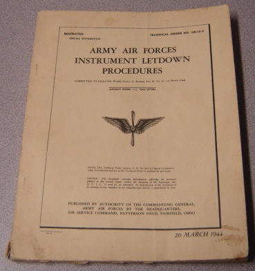Image for Army Air Forces Instrument Letdown Procedures; Technical Order No. 08-15-3; 20 March 1944